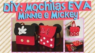DIY: COMO FAZER MOCHILA DA MINNIE E DO MICKEY COM EVA (LEMBRANCINHAS INCRÍVEIS) | BLOG CRIATIVO
