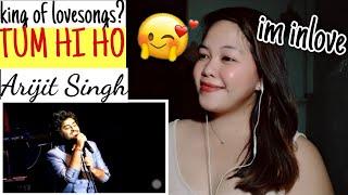 Filipina Girl Reacts to Arijit Singh singing TUM HI HO Live (Aashiqui 2) REACTION