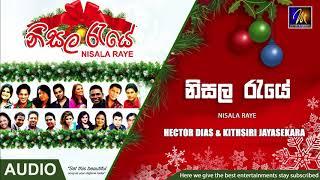 Nisala Raye  - Hector Dias & Kithsiri Jayasekara  Official Audio   MEntertainments Thumbnail