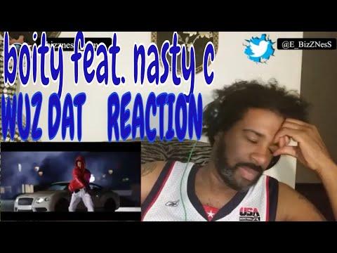 boity-ft-nasty-c-wuz-dat-reaction