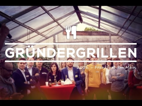 Gründergrillen Frankfurt - Gründer BBQ - 14.07.2016 - Founder BBQ