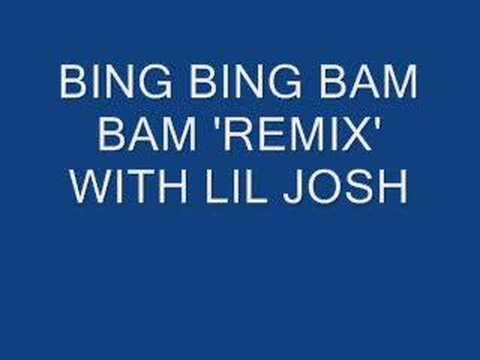 Bing Bing Bam Bam 'Remix'