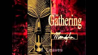 Top 25 Songs from The Gathering