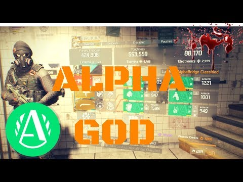 "The Division l 1.8 ""ALPHA GOD"" BUILD!!!! BEST WAY TO RUN ALPHA CLASSIFIED!!!"