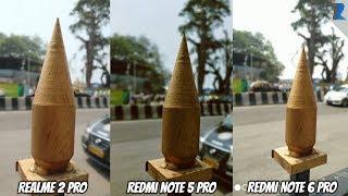 Realme 2 Pro Vs Redmi Note 5 Pro Vs Redmi Note 6 Pro [Camera Comparison]
