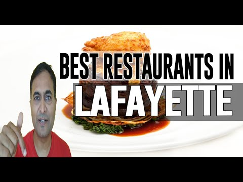 Best Restaurants And Places To Eat In Lafayette, Louisiana LA