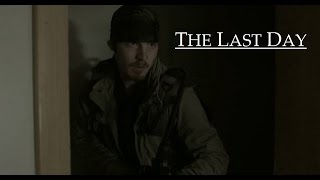THE LAST DAY | Short Film, 2014