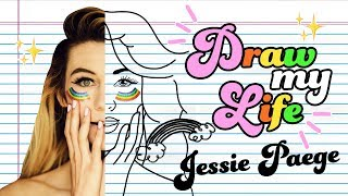 Draw My Life - Jessie Paege