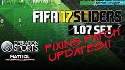 FIFA 17 SLIDERS | 1.07 SET | FIXING PATCH UPDATES!!