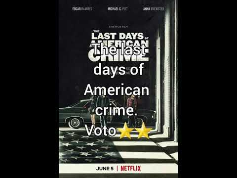 The Last Days Of American Crime Voto Youtube