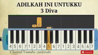 3 diva adilkah ini untukku pianika tutorial