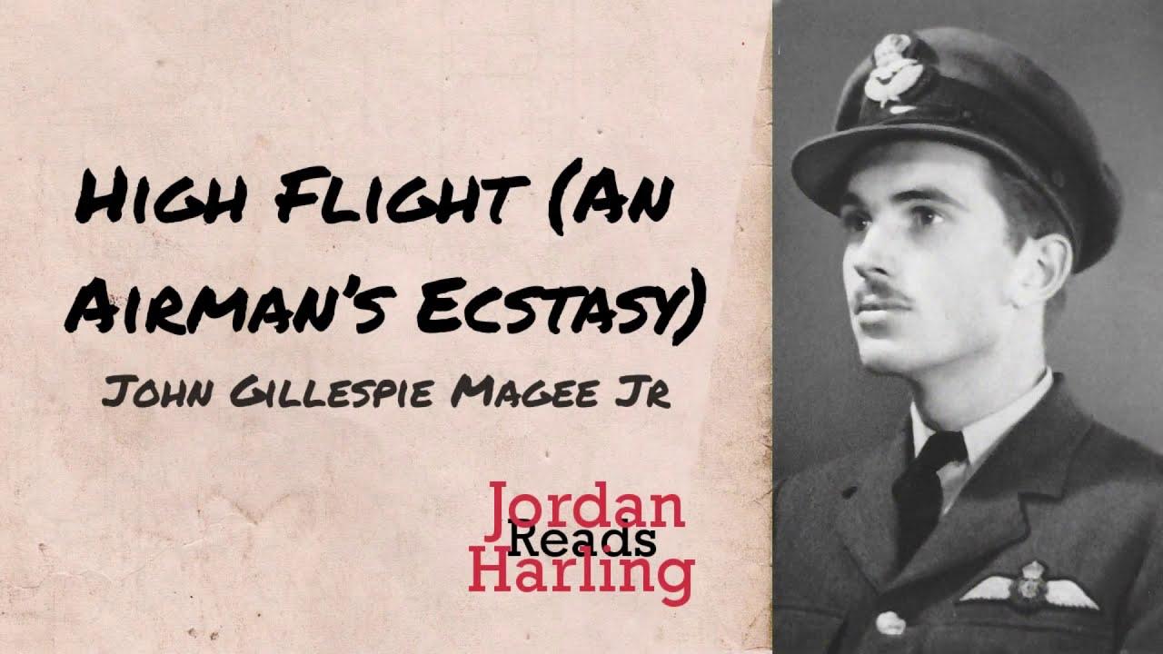 High Flight An Airmans Ecstasy John Gillespie Magee Jr Poem Reading Jordan Harling Reads