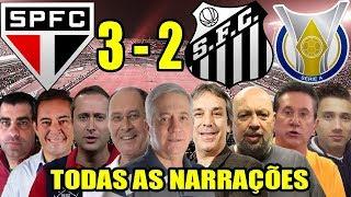 Todas as narrações - São Paulo 3 x 2 Santos / Brasileirão 2019