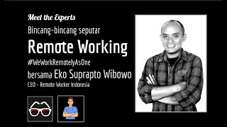 Apa itu Remote Working? | Eko Suprapto Wibowo | CEO | Remote Worker Indonesia