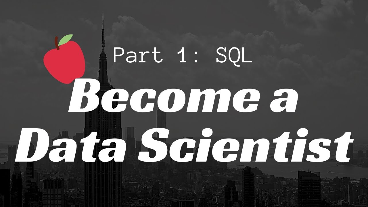 SQL & Relational Databases: Become a Data Scientist in 3 Hours   Part 1
