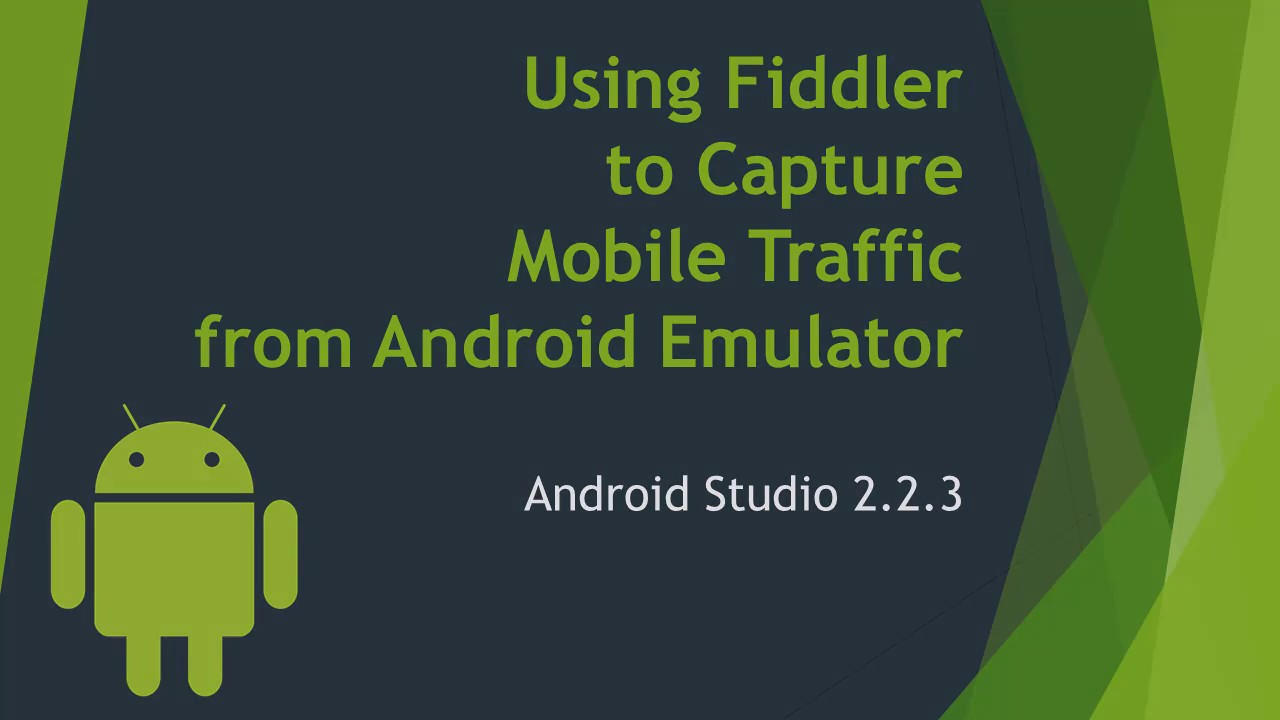 How To Configure Fiddler Proxy for Android Studio Emulator (HTTP/HTTPS)