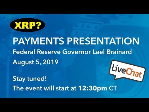 Federal Reserve Payments Presentation Live 8/5/19