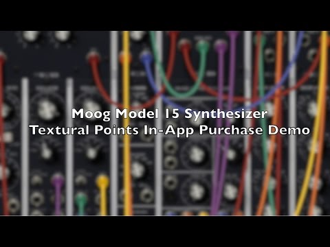 Moog Model 15 Synthesizer : Textural Points In-App Purchase Demo