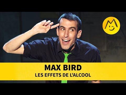 Max Bird - Les effets de l'alcool