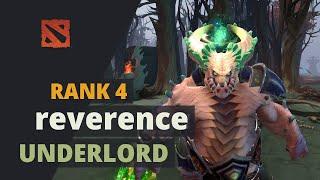 reverence (Rank 4) plays Underlord Dota 2 Full Game
