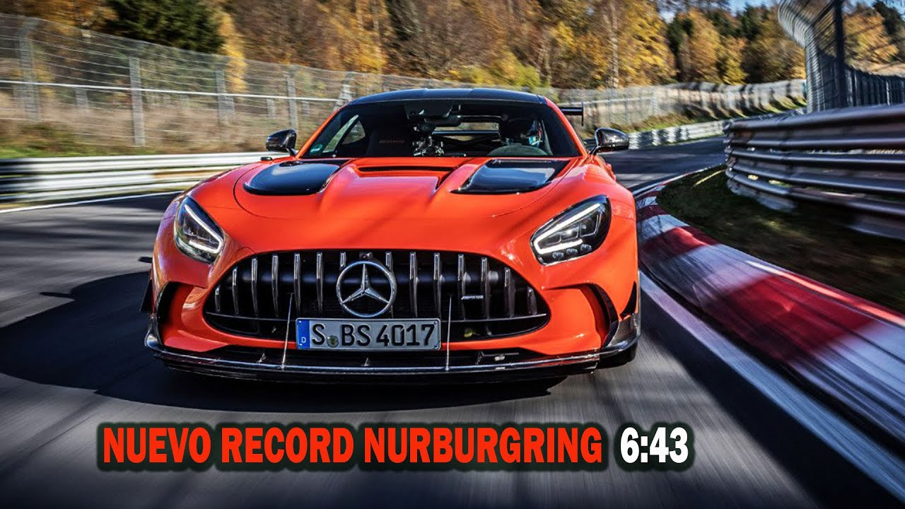 Nuevo Récord 6:43 Mercedes Benz Amg Gt Black Series