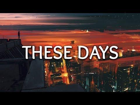 Leowi, Jex ‒ These Days (Lyrics)