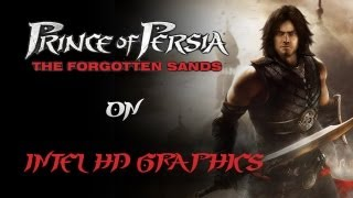 Prince of Persia The Forgotten Sands on Intel HD Graphics