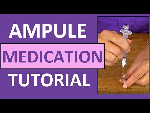 Ampule Medication Administration Nursing Clinical Skills