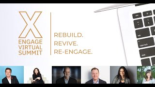 Engage Multi-speaker Virtual Summit #1 | Preservation to Activation:  Rebuild. Revive. Re-Engage.