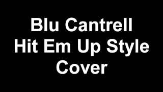 "Blu Cantrell ""Hit Em"