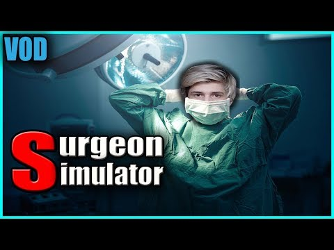 XQC Plays Surgeon Simulator (WITH CHAT)