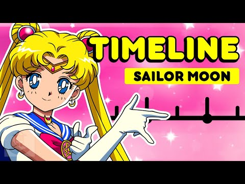 The Complete Sailor Moon Timeline | Get In The Robot