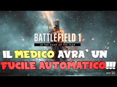 IN THE NAME OF THE TSAR - IL MEDICO AVRÀ UN FUCILE AUTOMATICO - Battlefield 1 Gameplay ITA