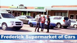 Frederick Supermarket of Cars Commercial