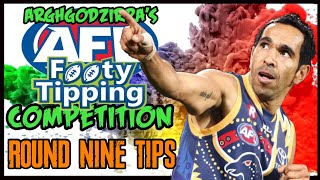 AFL ROUND NINE TIPS   ARGHGODZIRRA'S FOOTY TIPPING COMPETITION