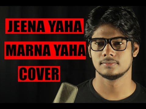 JEENA YAHAN MARNA YAHAN | Mera Naam Joker | R JOY | COVER