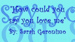 How could you say you love me (with lyrics) - Sarah Geronimo