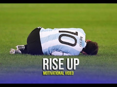 Lionel Messi (Argentina) - Rise Up ● Motivational & Inspirational Video 1080p