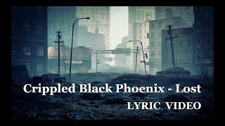 Crippled Black Phoenix - Lost - (lyric Video)