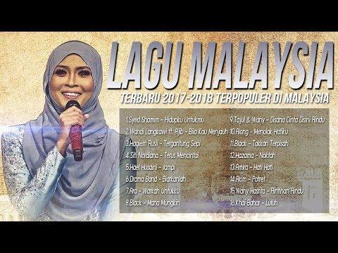 Best Lagu Pop Malaysia Terbaru 2017-2018 Terbaru Populer [Kumpulan Lagu Baru 2017 Melayu]
