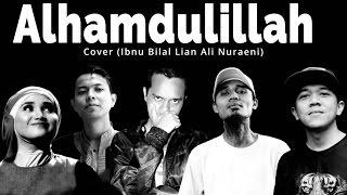 Download Alhamdulillah – Too Phat Dian Sastro Yasin – Ibnu Bilal Lian Ali Nuraeni (Cover) Mp3