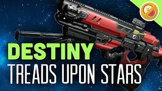 DESTINY Treads Upon Stars