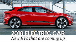 Top 10 All-New Electric Cars to Go on Sale in 2018-2019