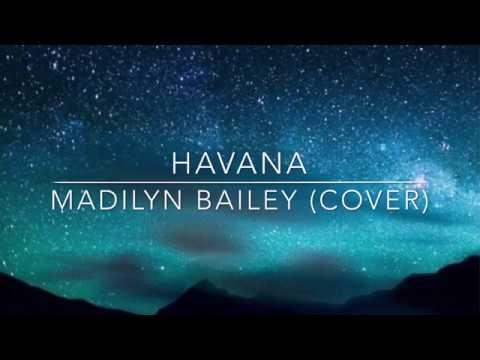 Madilyn Bailey - Havana Lyrics (cover)