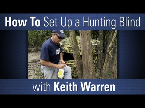 How to Set Up a Hunting Blind with Keith Warren - OpticsPlanet.com