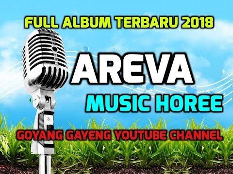 SAYANG 2   GOYANG WALANG KEKEK AREVA MUSIC HOREE  FULL ALBUM 2018
