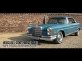 MERCEDES BENZ 280 SE COUPE - 1970 | GALLERY AALDERING TV