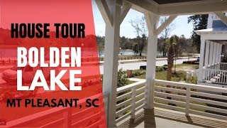 Bolden Lake Home Tour in Carolina Park Mt Pleasant SC IPhone Tours with Bob