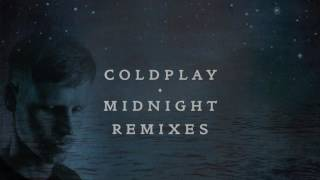 Coldplay - Midnight (Joris Voorn Remix)