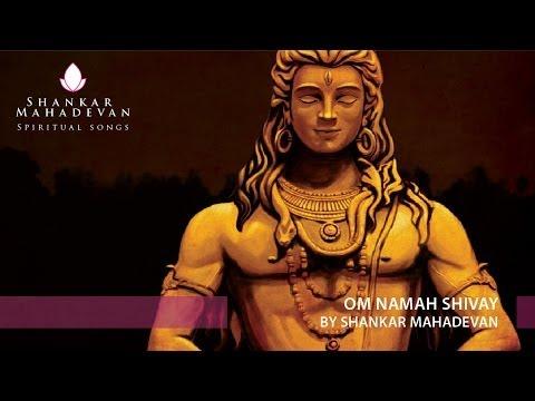 Om Namah Shivay -- Shiv Dhun by Shankar Mahadevan